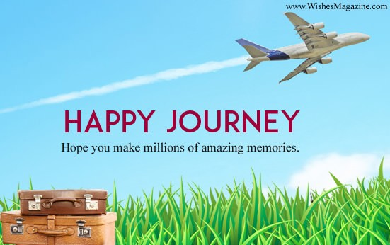 Happy Journey Wishes | Best Safe Journey Messages