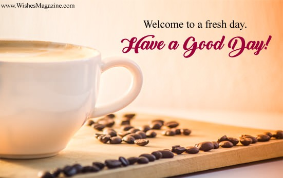 Good Day Wishes | Have a Good Day Greeting Message Sms