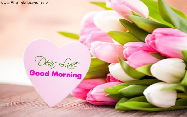 Good Morning Wishes Messages For Girlfriend Boyfriend