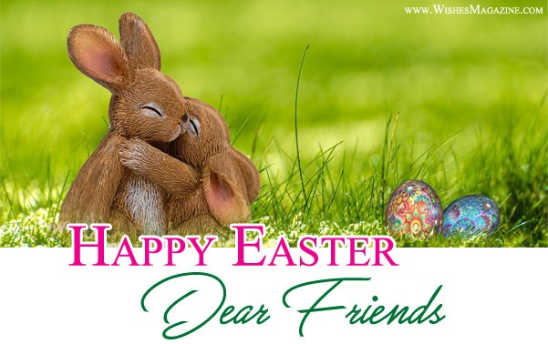 Best Happy Easter Wishes For Friends