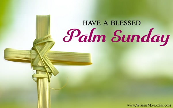 Palm Sunday Wishes | Have a blessed Palm Sunday Messages