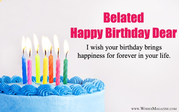 Belated Happy Birthday Wishes Belated Birthday Messages