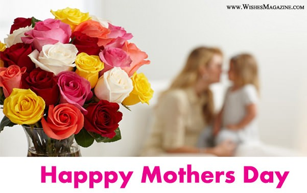 Happy Mother's Day Wishes | Mothers Day Messages