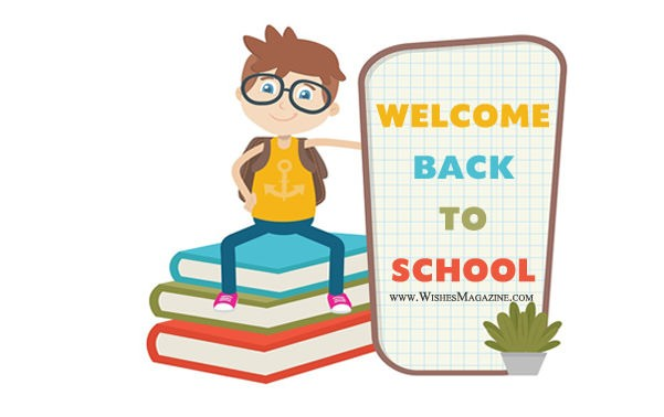 Back To School Wishes,Welcome Back To School Messages