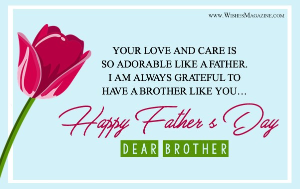 Happy Fathers Day Wishes Messages For Brother