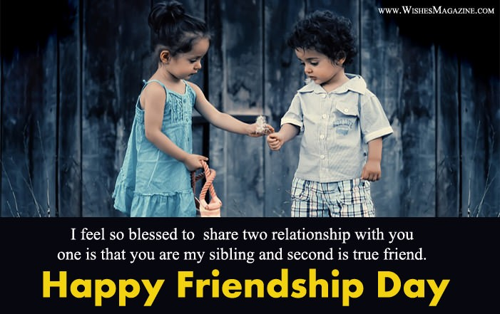Happy Friendship Day Wishes To Brother Sister