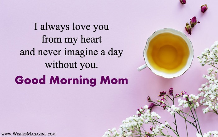 Good Morning Wishes For Mother | Good Morning Mom Messages
