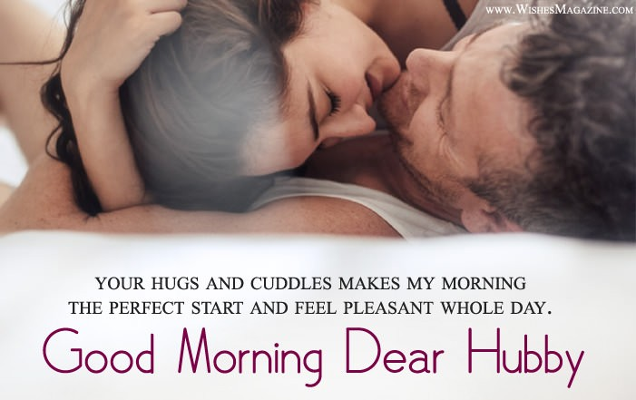 Good Morning Wishes For Husband Good Morning My Hubby Messages