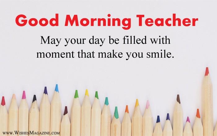 Good Morning Wishes For Teacher