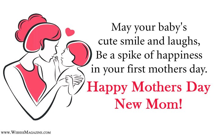 Happy Mothers Day Wishes For New Mom