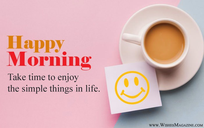 Happy Morning Wishes Messages & Quotes