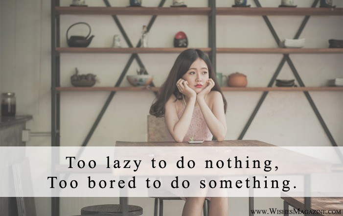 Latest Best Boring Life Quotes Sayings